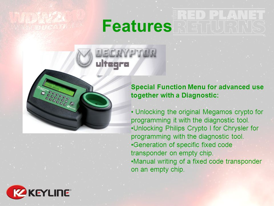 Features Special Function Menu for advanced use together with a Diagnostic: Unlocking the original Megamos crypto for programming it with the diagnostic tool.