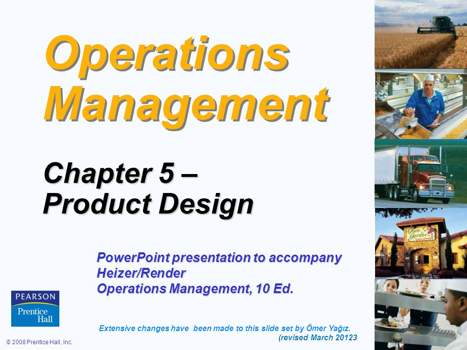 © 2008 Prentice Hall, Inc.5 – 82 Transition to Production Know when to move to production Know when to move to production Product development can be viewed as evolutionary and never complete Product development can be viewed as evolutionary and never complete Product must move from design to production in a timely manner Product must move from design to production in a timely manner Most products have a trial production period to insure producibility Most products have a trial production period to insure producibility Develop tooling, quality control, training Develop tooling, quality control, training Ensures successful production Ensures successful production