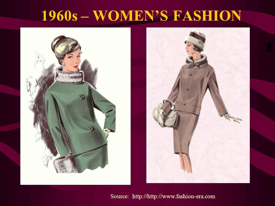 1960s – WOMENS FASHION Source: http://http://www.fashion-era.com
