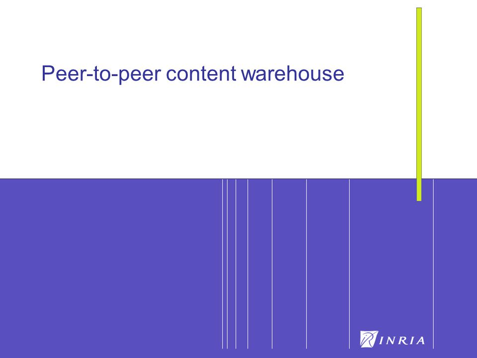26 Peer-to-peer content warehouse