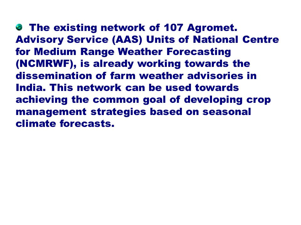 The existing network of 107 Agromet.