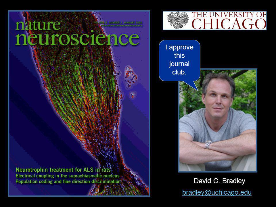 David C. Bradley I approve this journal club. bradley@uchicago.edu