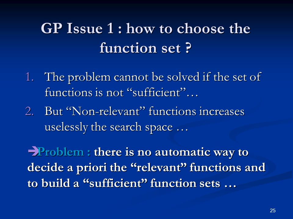 25 GP Issue 1 : how to choose the function set .