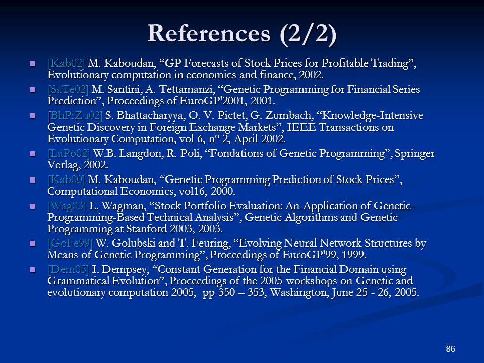 86 References (2/2) [Kab02] M.