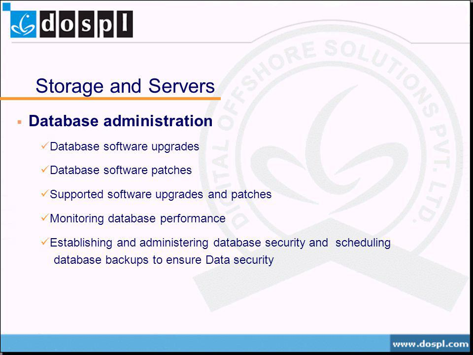 Storage and Servers Database administration Database software upgrades Database software patches Supported software upgrades and patches Monitoring da