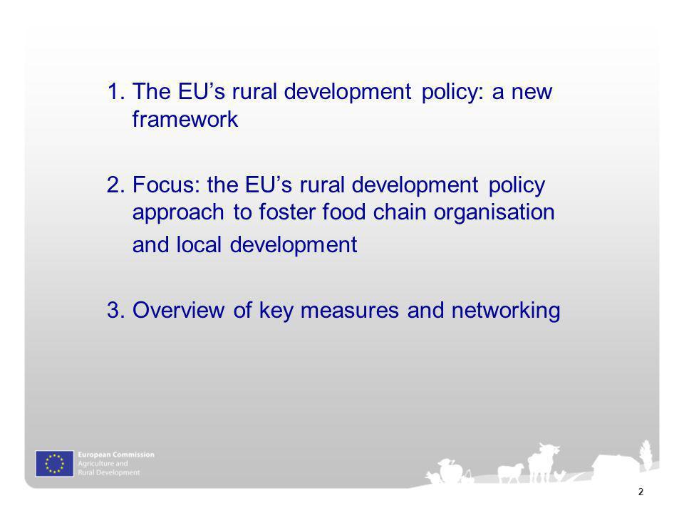 1.The EUs rural development policy: a new framework