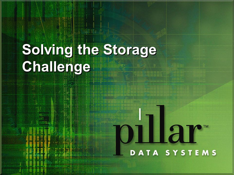 Solving the Storage Challenge