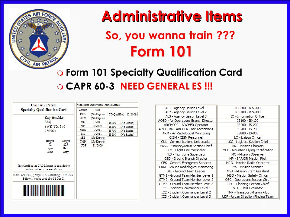 2 Form 101 m Form 101 Specialty Qualification Card m CAPR 60-3 NEED GENERAL ES !!.