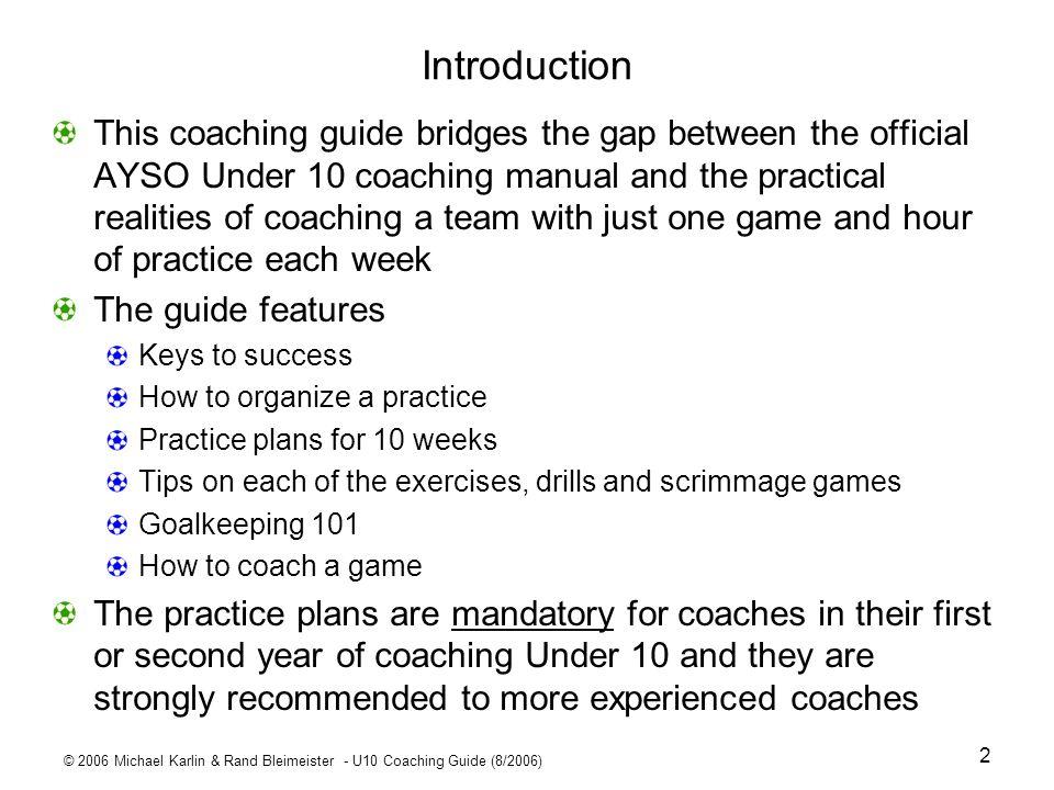 © 2006 Michael Karlin & Rand Bleimeister - U10 Coaching Guide (8/2006) 53 Goalkeeping 101 - Stance Left: Wrong.