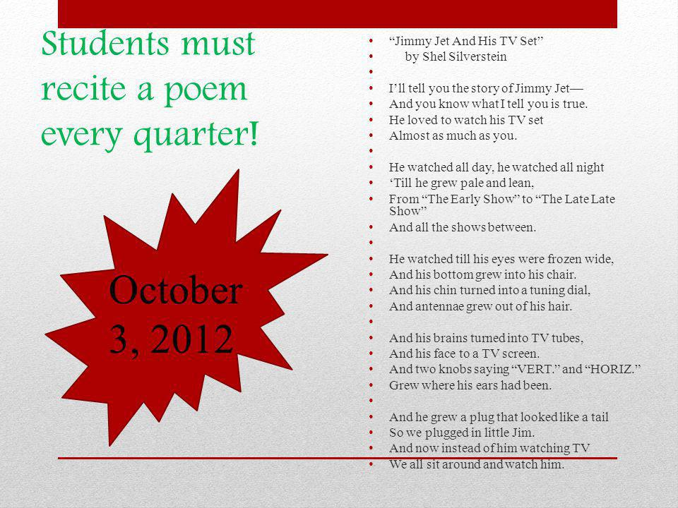 Students must recite a poem every quarter.