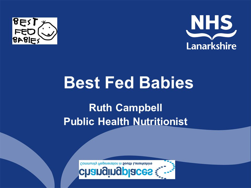 Best Fed Babies Ruth Campbell Public Health Nutritionist