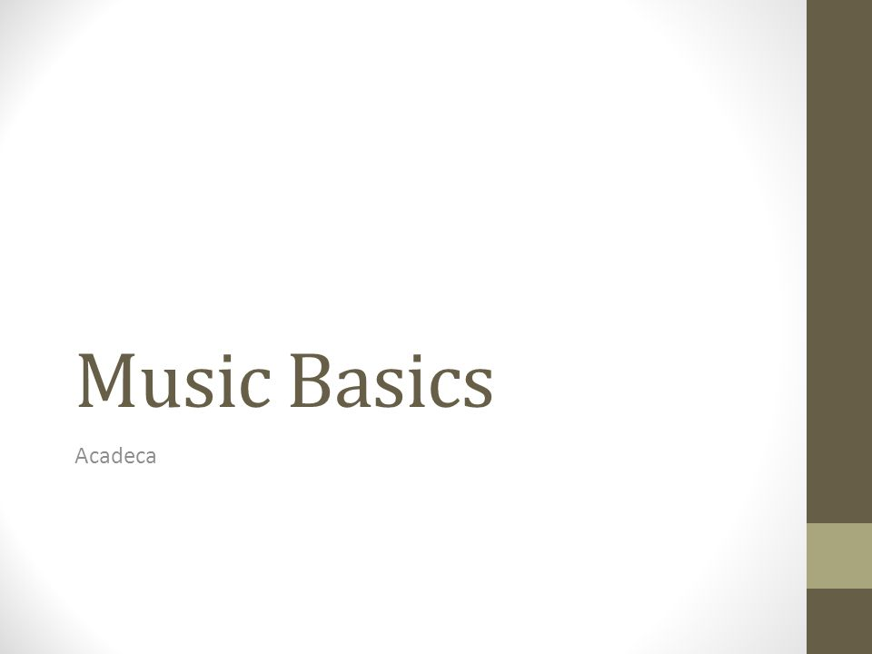 Music Basics Acadeca