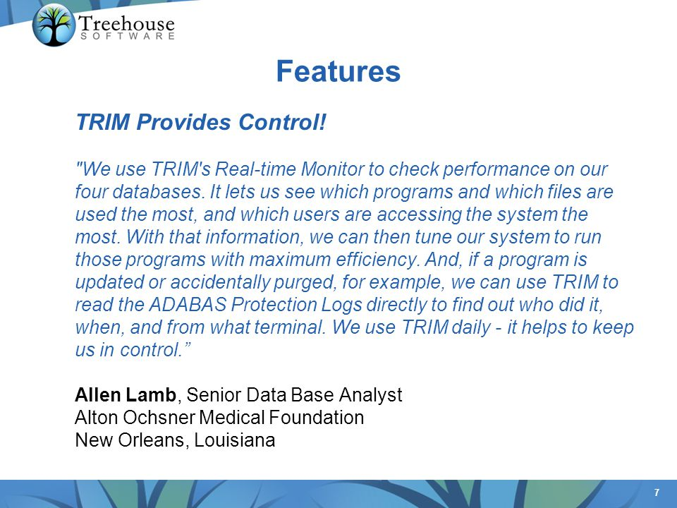 7 TRIM Provides Control.