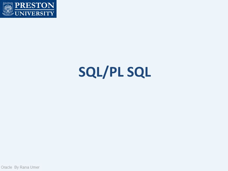 SQL/PL SQL Oracle By Rana Umer