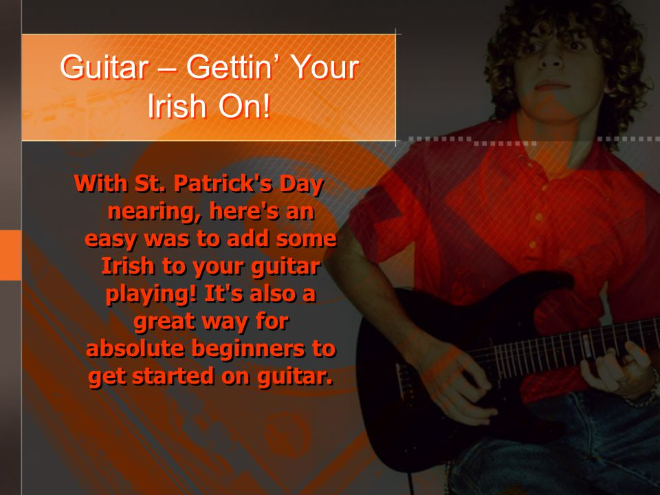 Guitar – Gettin Your Irish On.With St.