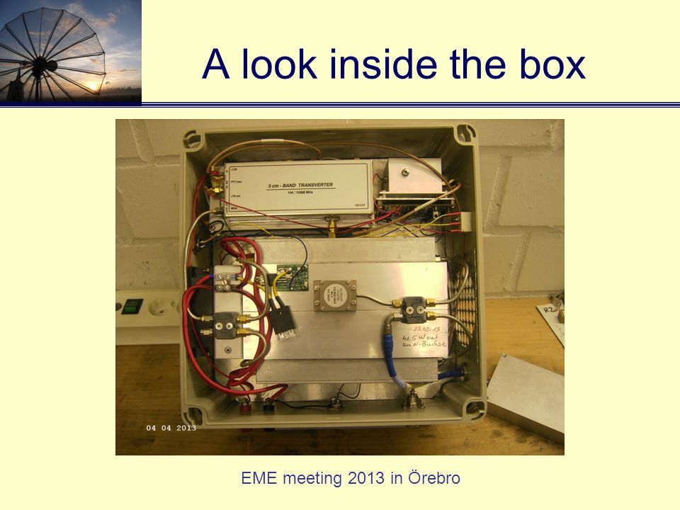 EME meeting 2013 in Örebro A look inside the box