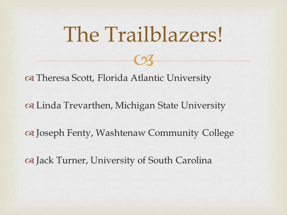The Trailblazers.