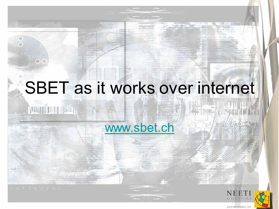 SBET as it works over internet www.sbet.ch