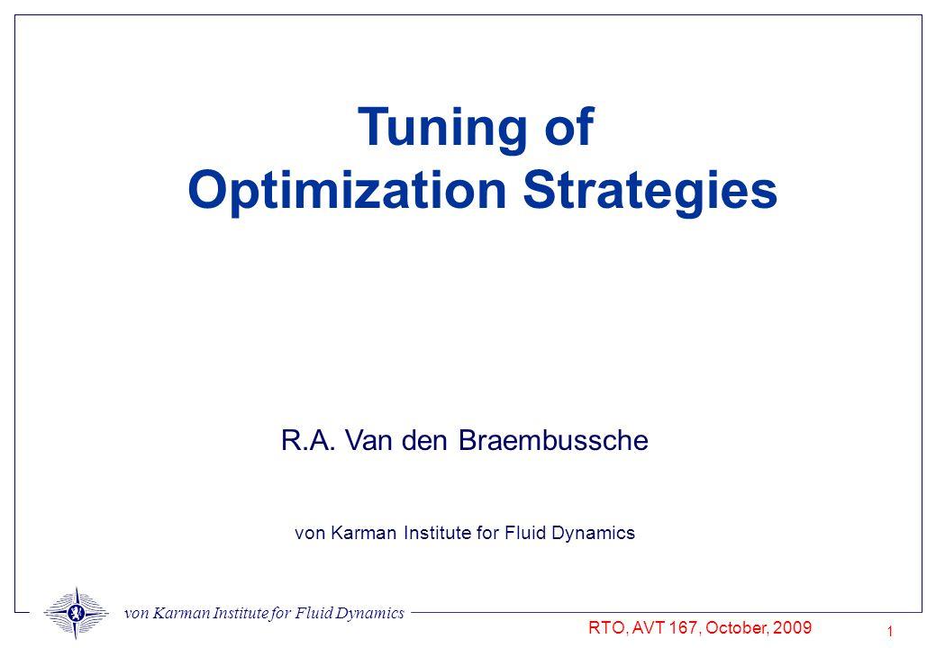 von Karman Institute for Fluid Dynamics RTO, AVT 167, October, 2009 1 R.A.