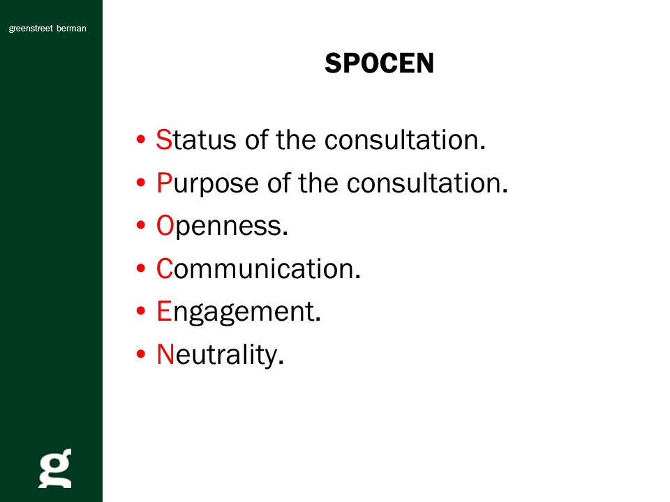 greenstreet berman SPOCEN Status of the consultation.