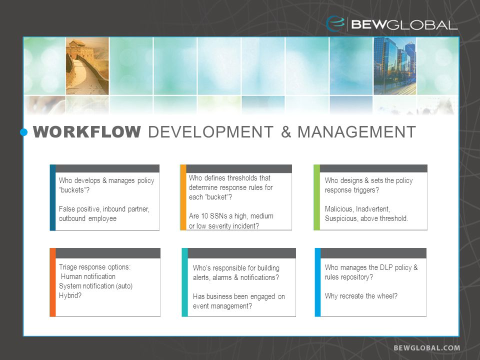 WORKFLOW DEVELOPMENT & MANAGEMENT Who develops & manages policy buckets.