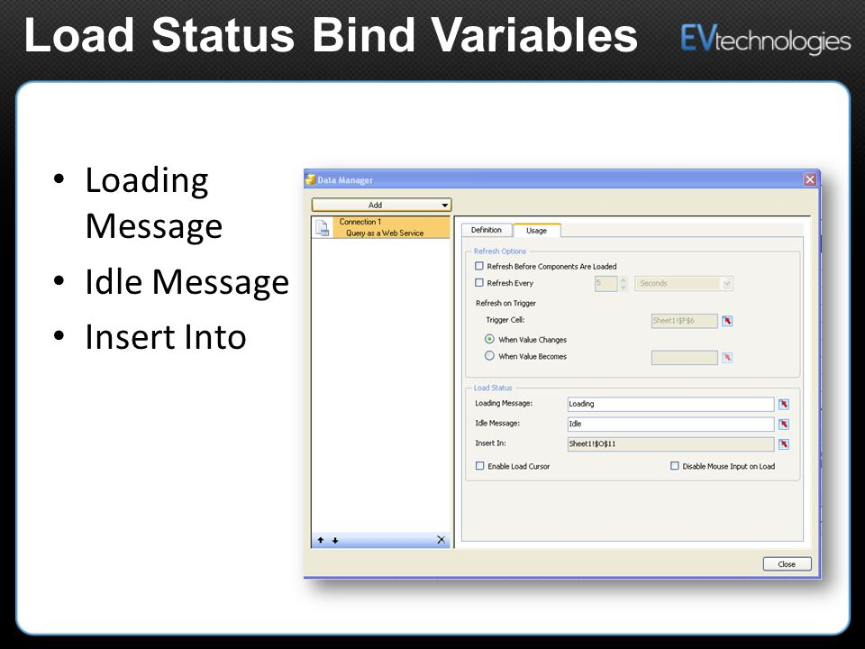 Loading Message Idle Message Insert Into Load Status Bind Variables