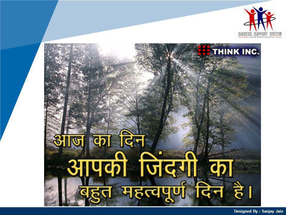 Designed By : Sanjay Jain