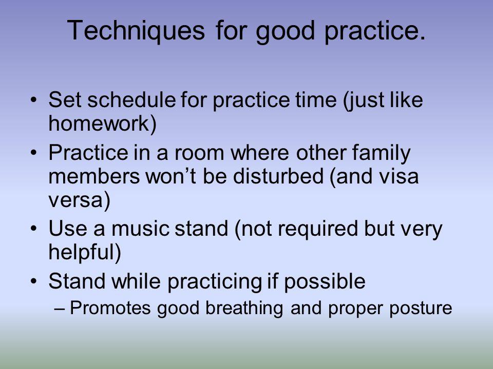 Techniques for good practice.