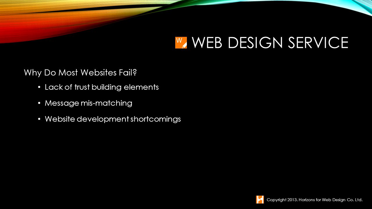 WEB DEVELOPMENT Copyright 2013. Horizons for Web Design Co. Ltd.