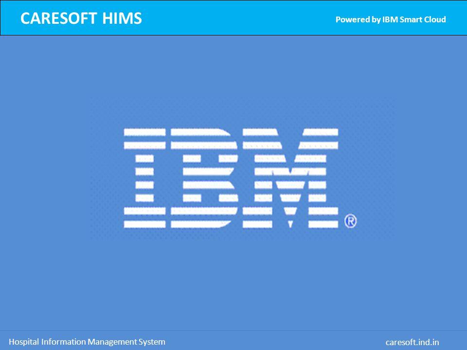 CARESOFT HIMS Powered by IBM Smart Cloud Hospital Information Management System caresoft.ind.in