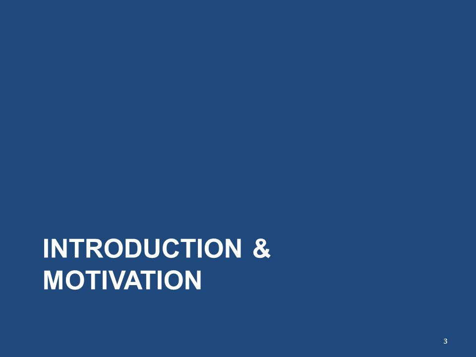 INTRODUCTION & MOTIVATION 3