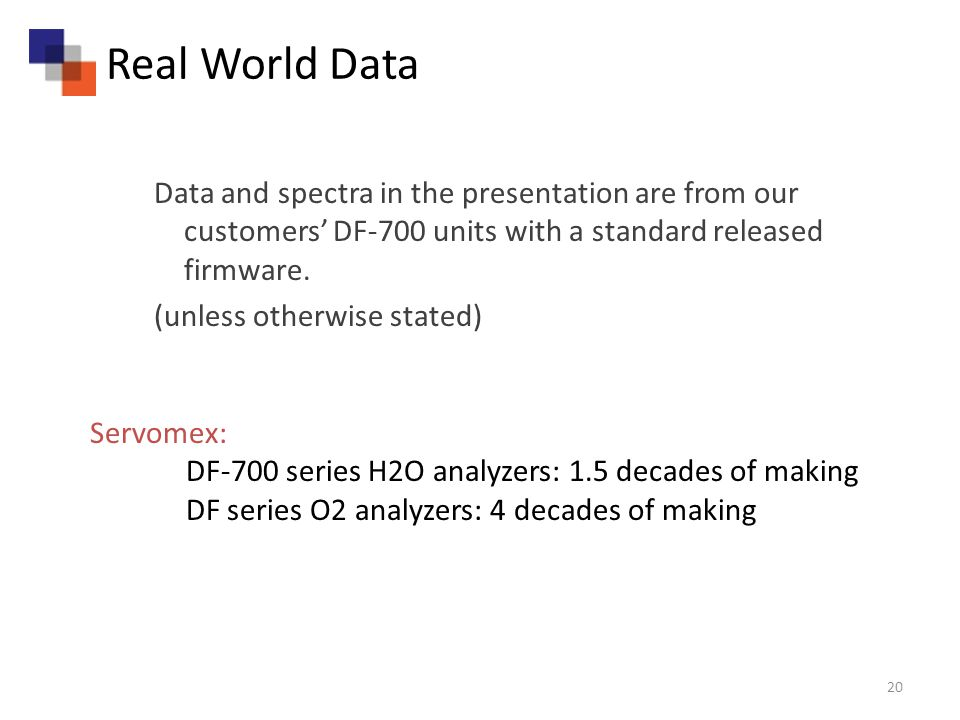 Data and spectra in the presentation are from our customers DF-700 units with a standard released firmware.