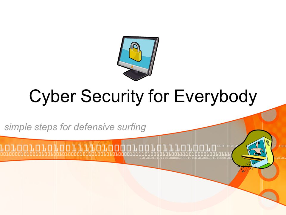 Cyber Security for Everybody simple steps for defensive surfing