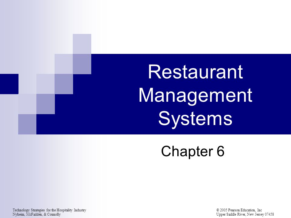 Technology Strategies for the Hospitality Industry © 2005 Pearson Education, Inc Nyheim, McFadden, & Connolly Upper Saddle River, New Jersey 07458 Inventory and Menu Management Purchasing Dates of purchases and delivery, quantity, and purchase price Alerts to rotate/use stock Some items hard to track (fish, vegetables) Food cost controls are critically important
