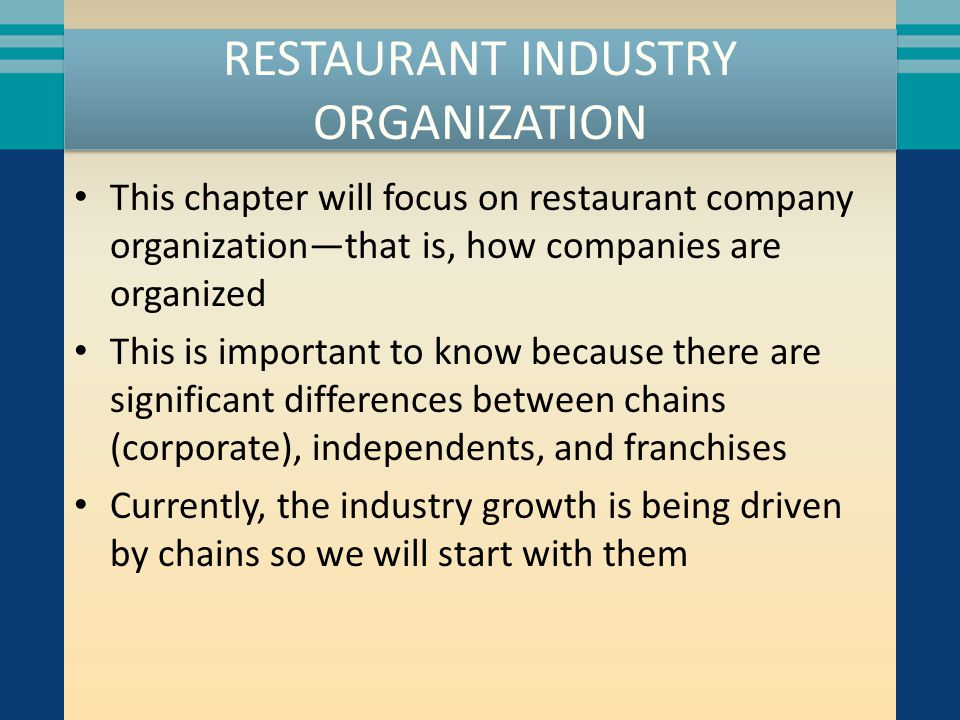 CHAINS Chains have strengths in seven areas: Marketing and brand recognition Site selection Access to capital Purchasing economies Centrally administered control and information systems New product development and Human resource development