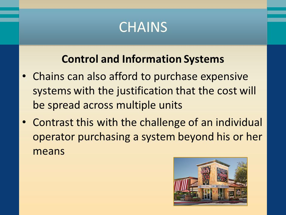 CHAINS New Product Development This is only becoming more important as competition increases Large chains can afford to staff and equip development kitchens