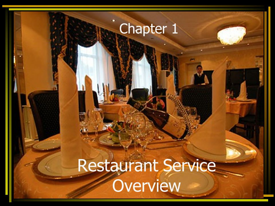 Restaurant Service Overview Chapter 1