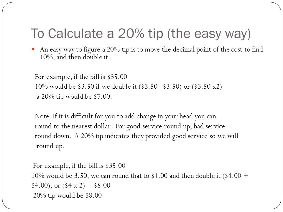 Try calculating a 20% tip What would 20% of 46.83 be.
