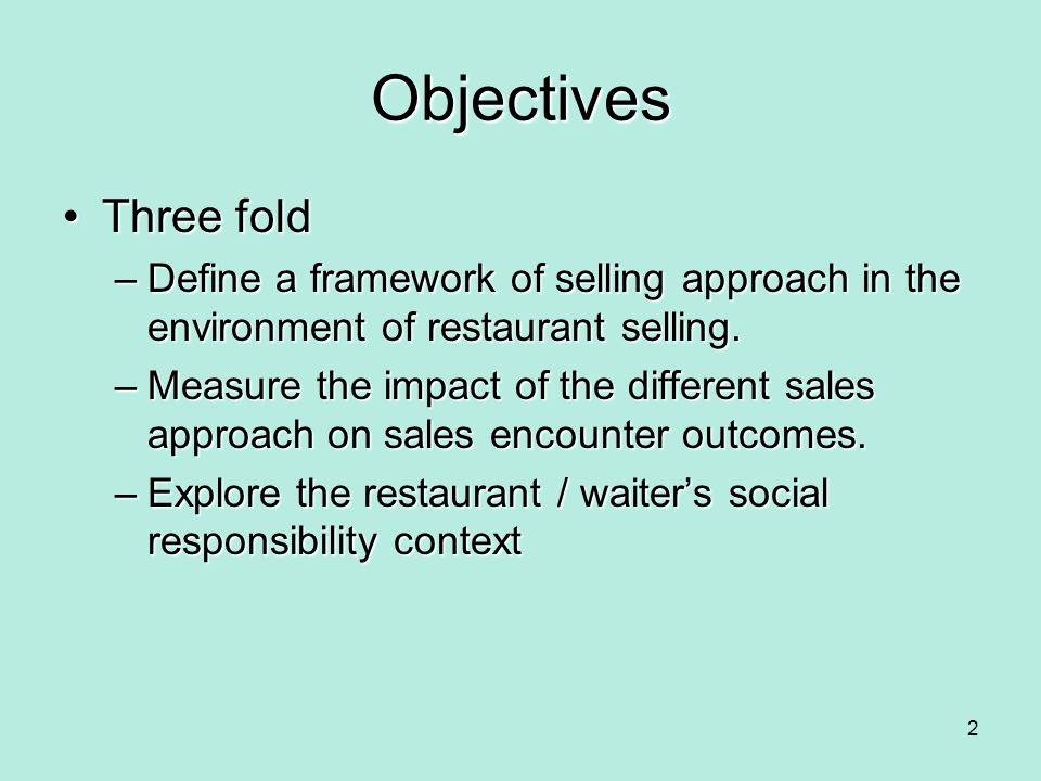 Transaction selling Sales Orientation Customer Orientation Consultative selling Persuasion selling Low High Low High Figure 1: Suggestive Selling 13