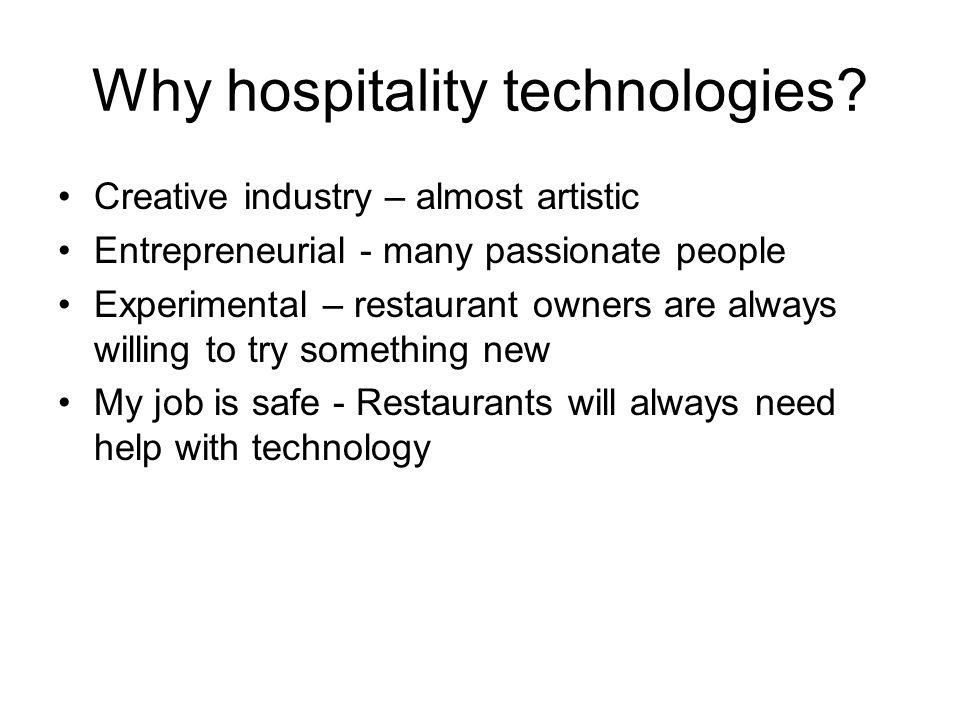Why hospitality technologies.