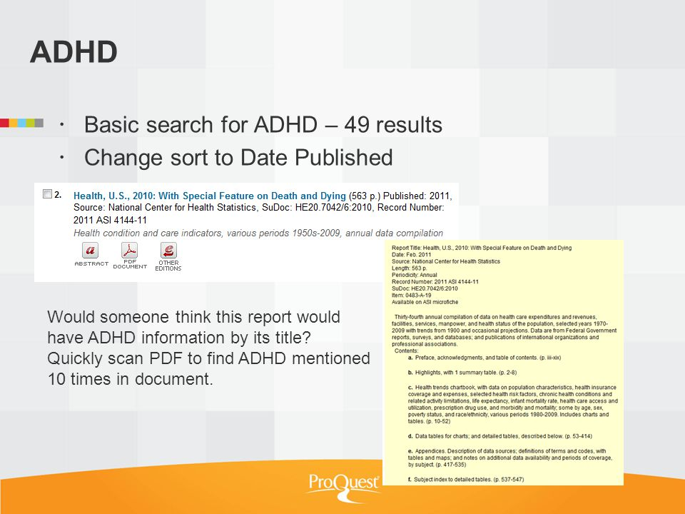 ADHD Basic search for ADHD – 49 results Change sort to Date Published Would someone think this report would have ADHD information by its title.