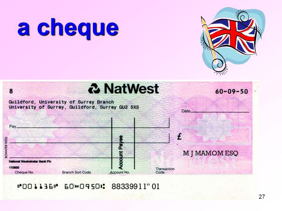 27 a cheque