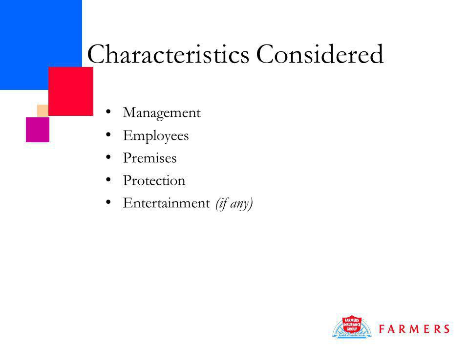 Characteristics Considered Management Employees Premises Protection Entertainment (if any)