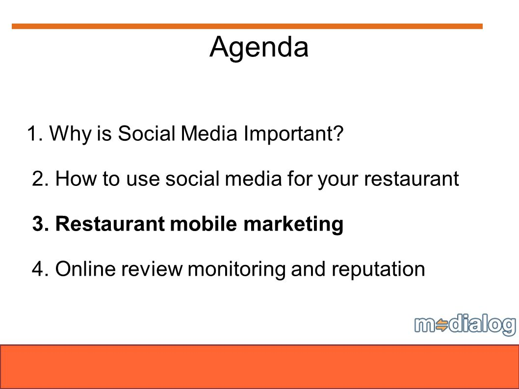 Agenda 1. Why is Social Media Important. 2. How to use social media for your restaurant 3.