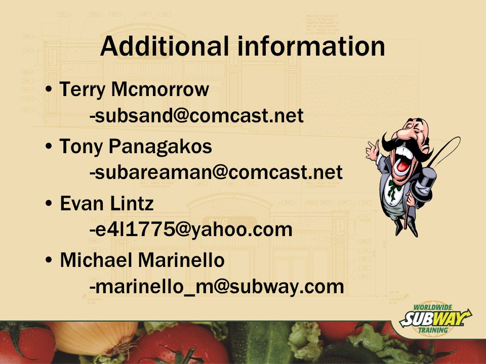 Additional information Terry Mcmorrow Tony Panagakos Evan Lintz Michael Marinello
