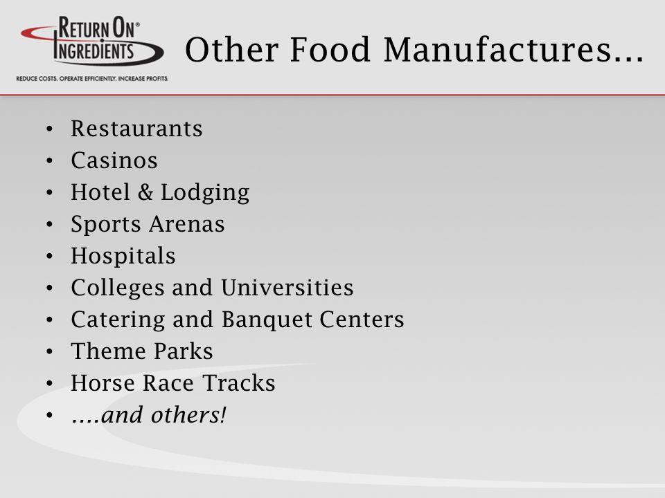 Restaurants vs. Manufacturing RESTAURANTSMANUFACTURING IngredientsRaw Materials