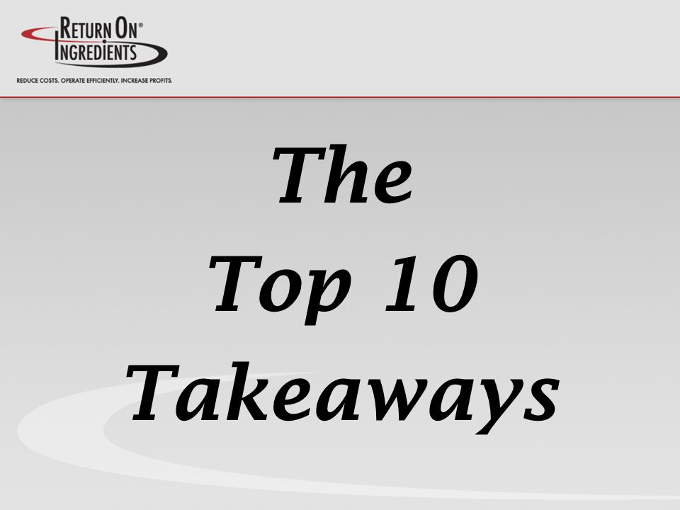 The Top 10 Takeaways