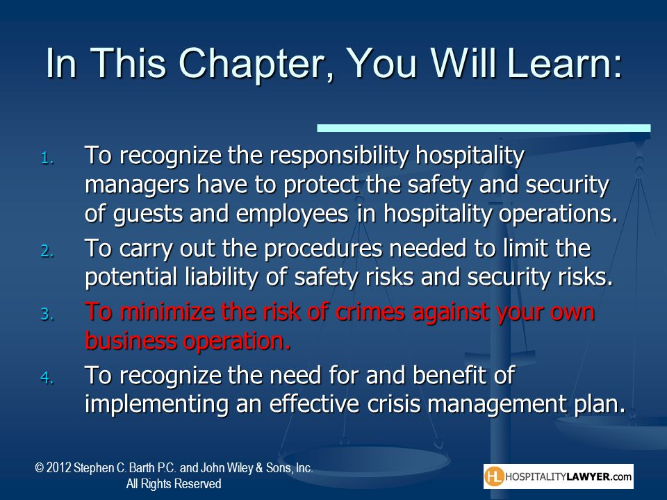 © 2012 Stephen C. Barth P.C. and John Wiley & Sons, Inc. All Rights Reserved In This Chapter, You Will Learn: 1. To recognize the responsibility hospi