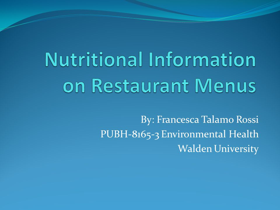 By: Francesca Talamo Rossi PUBH-8165-3 Environmental Health Walden University