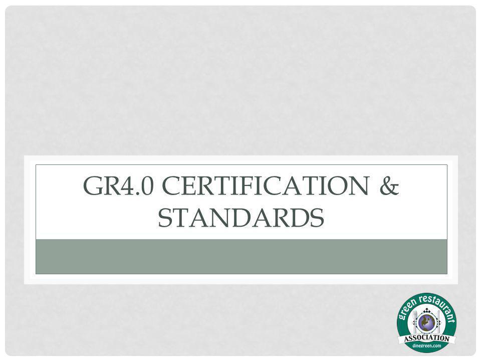 GR4.0 CERTIFICATION & STANDARDS